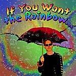 Craig Einhorn If You Want The Rainbow (You Must Have The Rain)