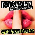 DJ Sammy Shut Up And Kiss Me
