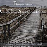 Boston Symphony Orchestra Berlioz: Ouvertures & Camille Saint-Saëns: Le Rouet D'omphale