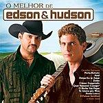 Edson & Hudson O Melhor De Edson & Hudson