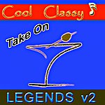Cool Cool & Classy: Take On Legends, Vol. 2
