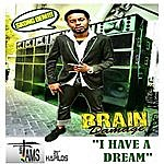 Brain Damage I Have A Dream - Single