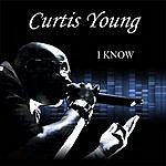 Curtis Young I Know