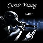 Curtis Young Jaded