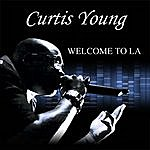Curtis Young Welcome To La