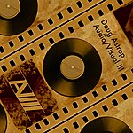 Doug Astrop Audio Visual III (Film & Television Soundtrack Music Reimagined)