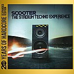 Scooter The Stadium Techno Experience (20 Years Of Hardcore Expanded Editon)