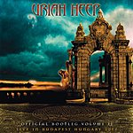 Uriah Heep Official Bootleg, Vol. 2: Live In Budapest Hungary 2010