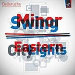 Belleruche Minor Swing / Eastern City Lights