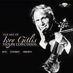 Ivry Gitlis The Art Of Ivry Gitlis, Violin Concertos