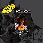 Rosa Passos Curare (Relançamento 2008)