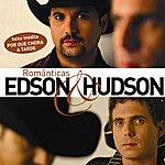 Edson & Hudson Românticas