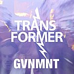 Transformer Gvnmnt (The Remixes)