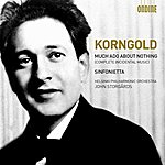 Helsinki Philharmonic Orchestra Korngold: Much Ado About Nothing & Sinfonietta