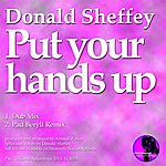 Donald Sheffey Put Your Hands Up