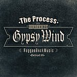 The Process Gypsy Wind