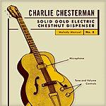 Charlie Chesterman Solid Gold Electric Chestnut Dispenser