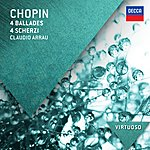 Claudio Arrau Chopin: 4 Ballades; 4 Scherzi