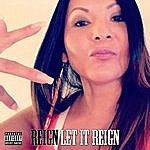 Reign Let It Reign (Feat. The Game, Tre Yot) - Single