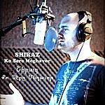Shiraz Ko Sere Meghavor (Քո Սէրը Մեղաւոր) - Single