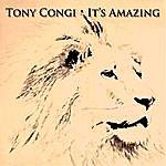 Tony Congi It's Amazing