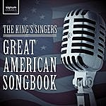 The King's Singers Great American Songbook