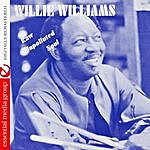 Willie Williams Raw Unpolluted Soul (Digitally Remastered)