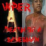 Viper Death Of A Salesman