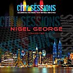 Nigel George City Sessions: Nigel George, Vol. 2