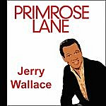 Jerry Wallace Primose Lane
