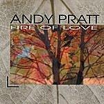 Andy Pratt Fire Of Love