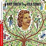 Kate Smith Kate Smith Sings Folk Songs (Digitally Remastered)