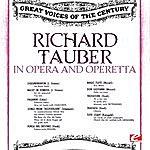 Richard Tauber In Opera And Operetta (Digitally Remastered)