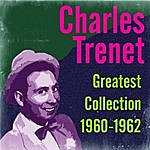 Charles Trenet Greatest Collection 1960-1962