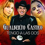 Gualberto Castro Tengo A Las Dos