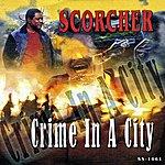 Scorcher Crime In A City