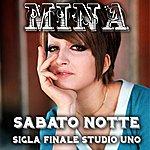 Mina Sabato Notte (Sigla Finale Di Studio Uno)