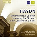 Harry Christophers Haydn: Symphony No. 6, Symphony No. 82 & Violin Concerto In G Major