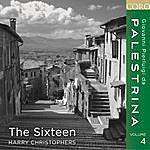 The Sixteen Palestrina, Vol. 4
