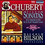 Malcolm Bilson Piano Sonatas In D Major D.850, In E Flat Major D.568