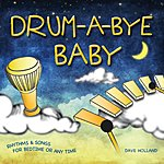 Dave Holland Drum-A-Bye Baby