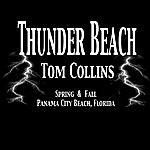 Tom Collins Thunder Beach