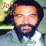 John Holt This Old Lady