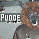 Pudge Joel Ziegler (He's The Man)