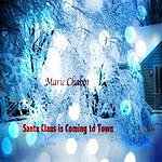 Marie Chabot Santa Claus Is Coming To Town