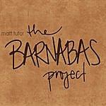 Matt Tutor The Barnabas Project