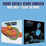 Grant Green Goin' West + Feelin' The Spirit (Bonus Track Version)