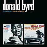 Donald Byrd Royal Flush + Off To The Races (With Pepper Adams)