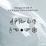 Morgan L'océan Des Souffles
