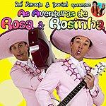 Rosa Zé Renato & Daniel Apresentam: As Aventuras De Rosa & Rosinha